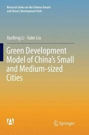 Green Development Model of China's Small and Medium-sized Cities by Xuefeng Li image