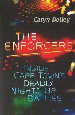 The Enforcers by Caryn Dolley