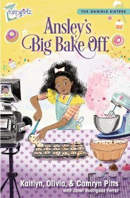 Ansley's Big Bake Off by Kaitlyn Pitts