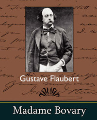 Madame Bovary by Flaubert Gustave Flaubert image