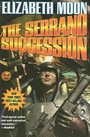 The Serrano Succession SC by Elizabeth Moon