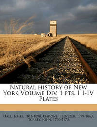 Natural History of New York Volume DIV. 1 Pts. III-IV Plates by Hall James 1811-1898