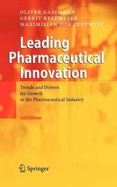 Leading Pharmaceutical Innovation by Oliver Gassmann