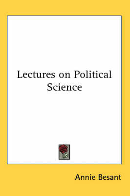 Lectures on Political Science by Annie Besant