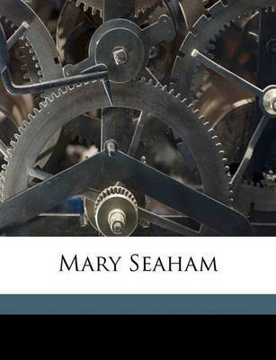 Mary Seaham by Elizabeth Caroline Grey