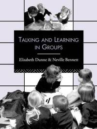 Talking and Learning in Groups by Neville Bennett image
