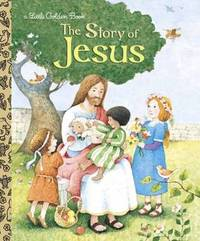 LGB The Story Of Jesus by Jane Wernver Watson