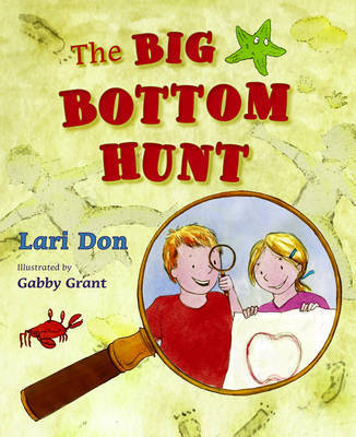 The Big Bottom Hunt by Lari Don image