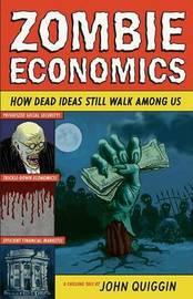 Zombie Economics by John Quiggin