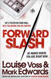 Forward Slash by Mark Edwards