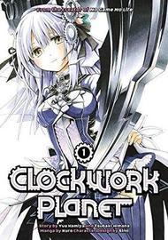 Clockwork Planet 1 by Yuu Kamiya