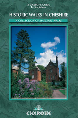 Historic Walks in Cheshire by Jim Rubery image