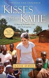 Kisses from Katie by Katie J Davis