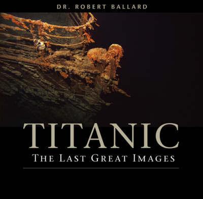 """""""Titanic"""" by Robert D Ballard image"""