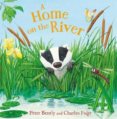 A Home on the River by Peter Bently