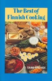 The Best of Finnish Cooking: A Hippocrene Original Cookbook by Taimi Previdi image