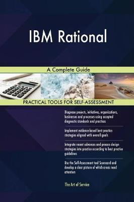IBM Rational a Complete Guide by Gerardus Blokdyk image
