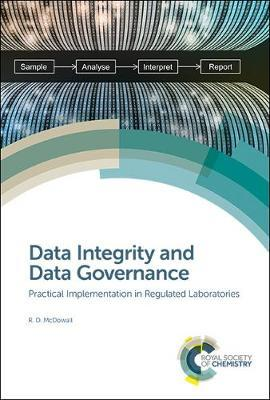 Data Integrity and Data Governance by R.D. McDowall