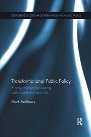 Transformational Public Policy by Mark Matthews image
