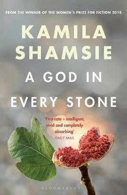 A God in Every Stone by Kamila Shamsie image