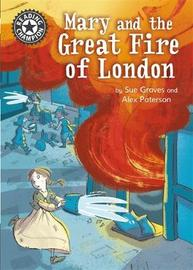 Reading Champion: Mary and the Great Fire of London by Sue Graves