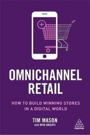 Omnichannel Retail by Tim Mason