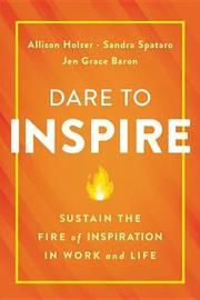 Dare to Inspire by Allison Holzer