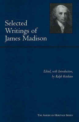 Selected Writings of James Madison by James Madison image