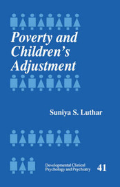 Poverty and Children's Adjustment by Suniya S. Luthar image