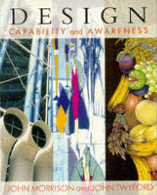 Design: Capability and Awareness by John Morrison image