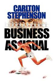 Business as Usual by Carlton Stephenson