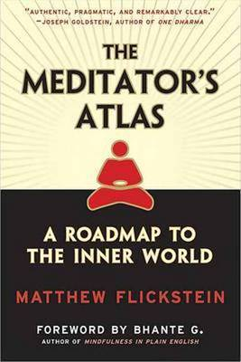 Meditator's Atlas by Matthew Flickstein