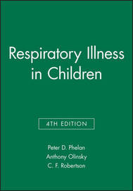 Respiratory Illness in Children by Peter D. Phelan image