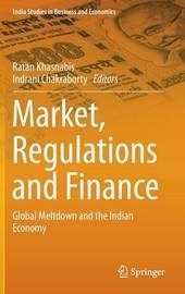 Market, Regulations and Finance