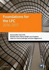 Foundations for the LPC 2016-2017 by Clare Firth