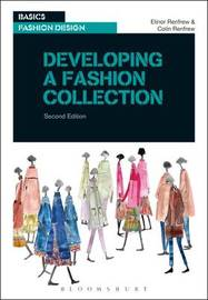 Developing a Fashion Collection by Elinor Renfrew