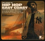 The Legacy of Hip Hop East Coast by Various Artists