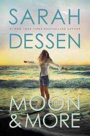 The Moon and More by Sarah Dessen image