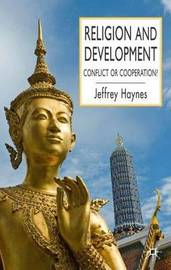 Religion and Development by Jeffrey Haynes