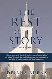 The Rest of the Story by Deiana Burns