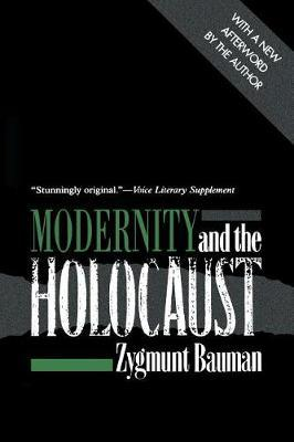 Modernity and the Holocaust by Zygmunt Bauman