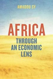 Africa through an Economic Lens by Amadou Sy