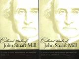 The Collected Works of John Stuart Mill, Volume 7 & 8 by John Stuart Mill