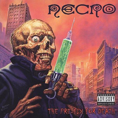 Prefix For Death [Explicit Lyrics] by Necro