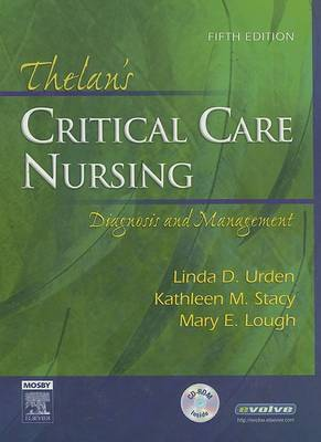 Thelan's Critical Care Nursing: Diagnosis and Management by Linda D Urden