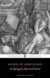 An Apology for Raymond Sebond by Michel Eyquem De Montaigne image