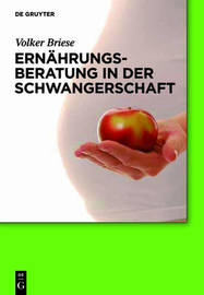 Ernahrungsberatung in Der Schwangerschaft by Volker Briese