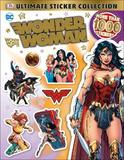 DC Wonder Woman Ultimate Sticker Collection by DK