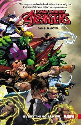 New Avengers: A.i.m. Vol. 1 - Everything Is New by Al Ewing