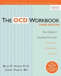 The OCD Workbook by Bruce M Hyman